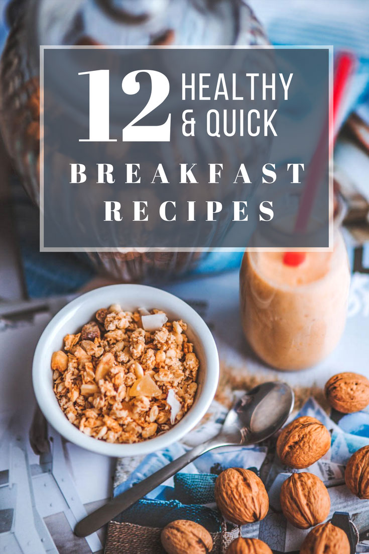 12+ easy and healthy breakfast recipes anyone can make