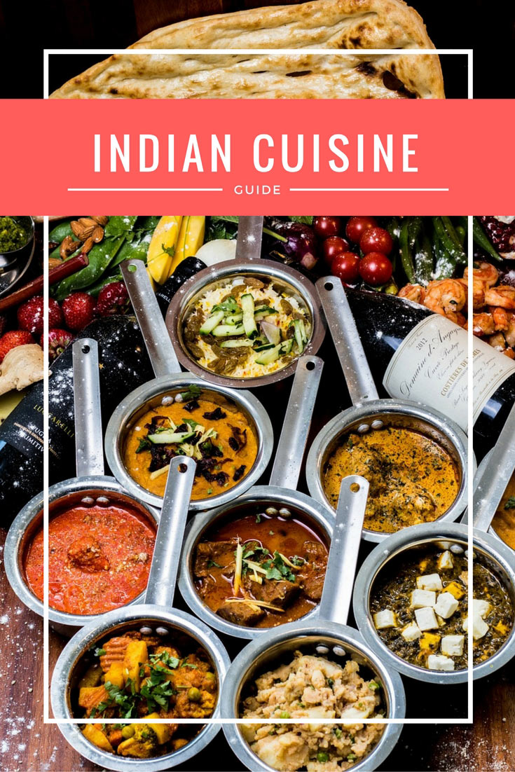 Decoding food in india guide for travelers Cuisines of india