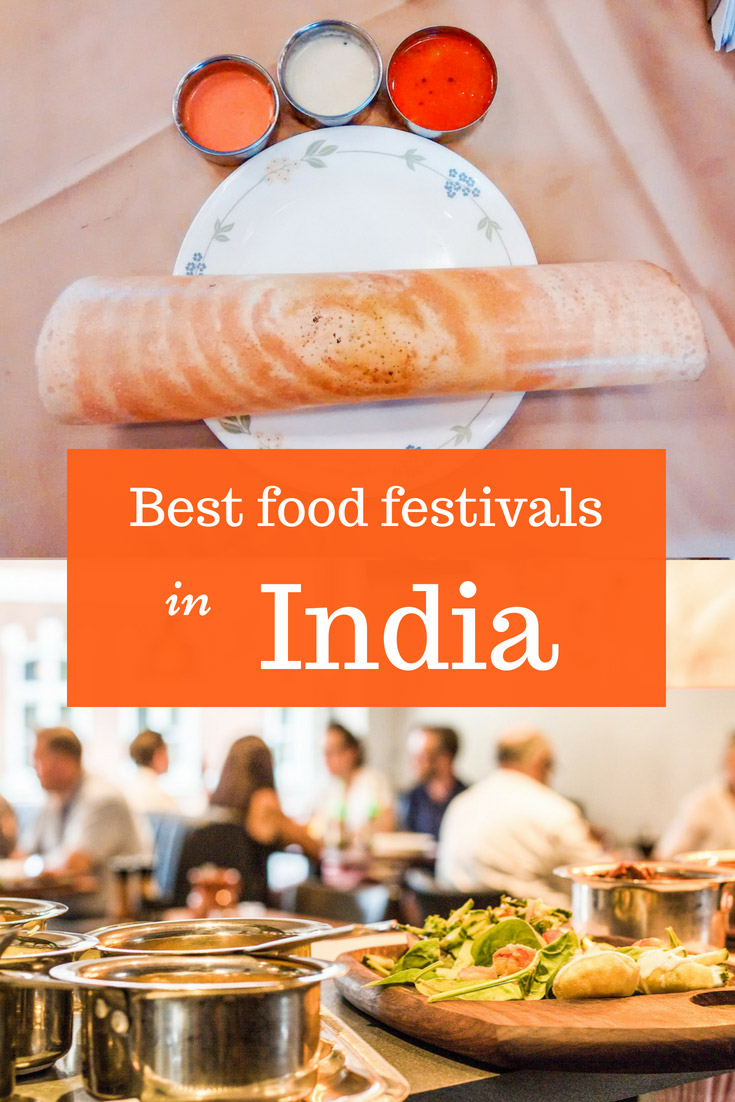 Best food festivals in India: restaurant foods, street food festival, food truck and others. When food festivals happen, where and how to attend #India #food #Indianfood