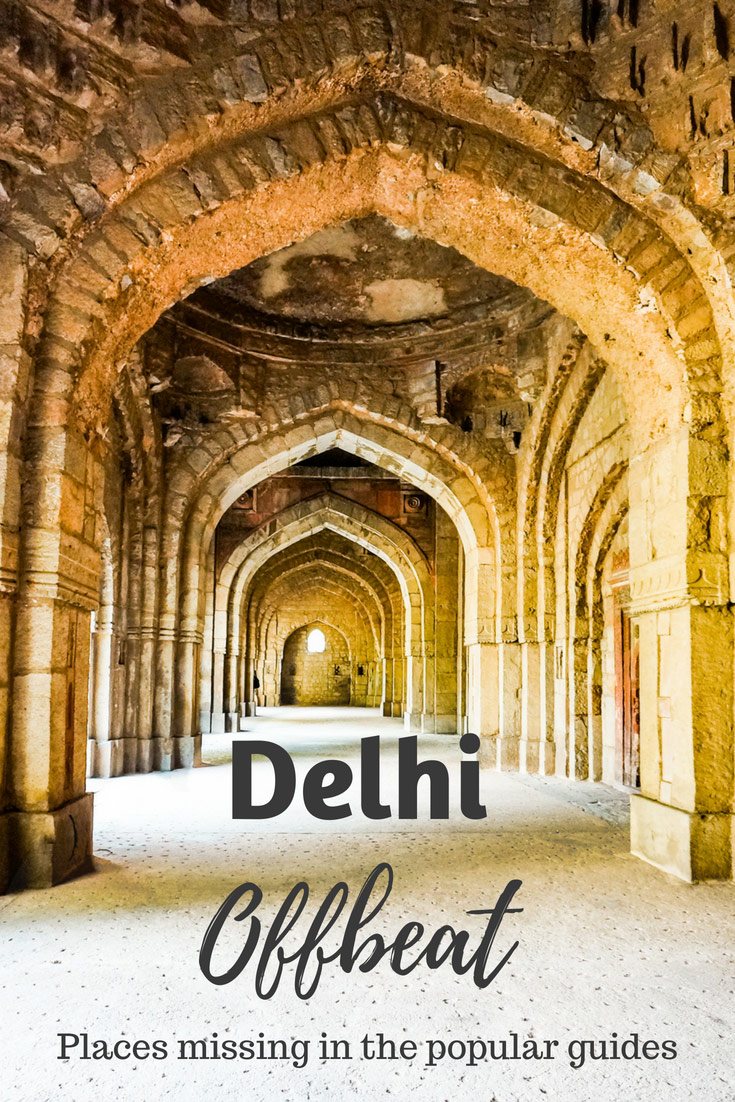 Offbeat things in Delhi