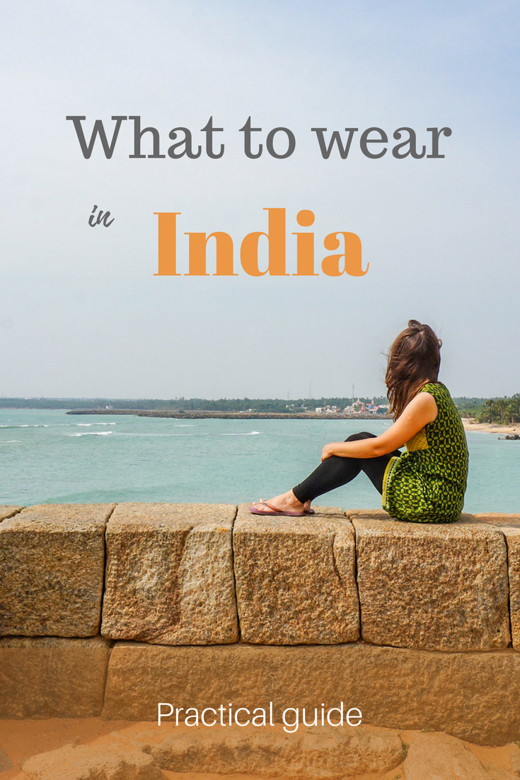 49df958fef What to wear in India  women s definite guide!