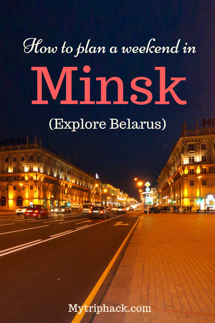 How to spend a weekend in Minsk?