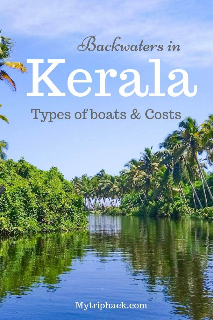 Kerala backwaters in India: which type of boat to choose, pros & cons of each and what are the costs? Different backwater town destinations in Kerala with a focus on Alleppey backwaters as an example. #kerala #incredibleindia #india #travel