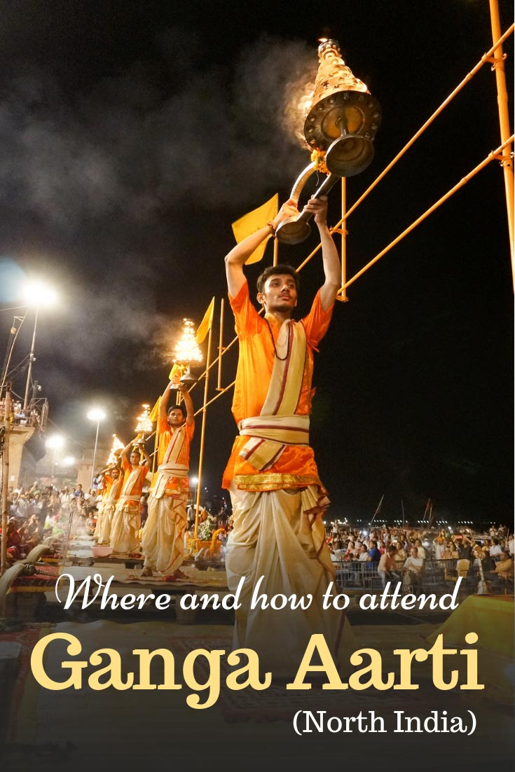 Ganga Aarti in India - one of the most memorable experiences introducing to Indian culture and traditions of Hindu religion. Where to attend Ganga Aarti, how does a ceremony look like, when it happens and other useful tips #IncredibleIndia #Ganga #Aarti #travel #culture